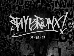 STAY BRONX! | LIVE PAINTING + EVENT + VISUAL